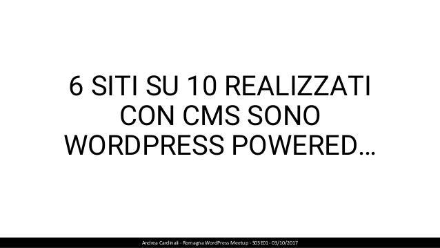 4 SITI SU 10 UTILIZZANO WOOCOMMERCE… Andrea Cardinali - Romagna WordPress Meetup - S03E01- 03/10/2017