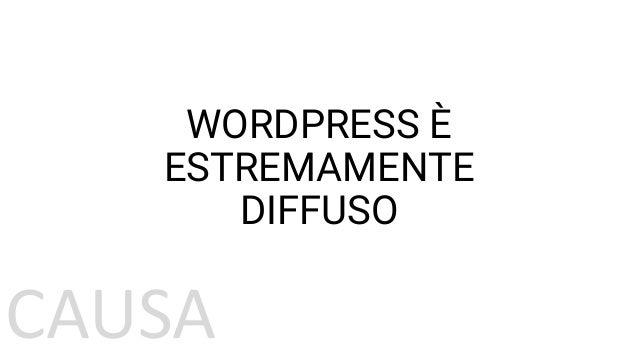 CAUSA OGNI COMPONENTE AGGIUNTIVO AUMENTA POTENZIALMENTE LA «SUPERFICIE D'ATTACCO» Andrea Cardinali - Romagna WordPress Mee...