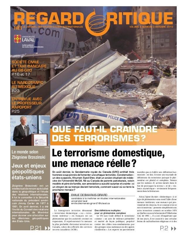 Le homegrown terrorism dénommé « terrorisme domestique » ou « terro- risme intérieur » en français est un phénomène qu...