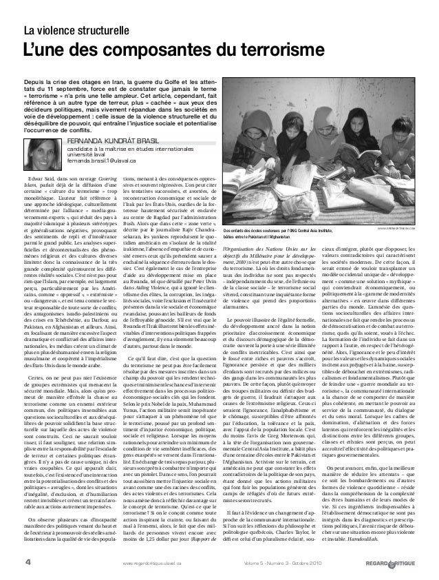 4 Volume 5 - Numéro 3 - Octobre 2010www.regardcritique.ulaval.ca Edwar Said, dans son ouvrage Covering Islam, parlait déjà...