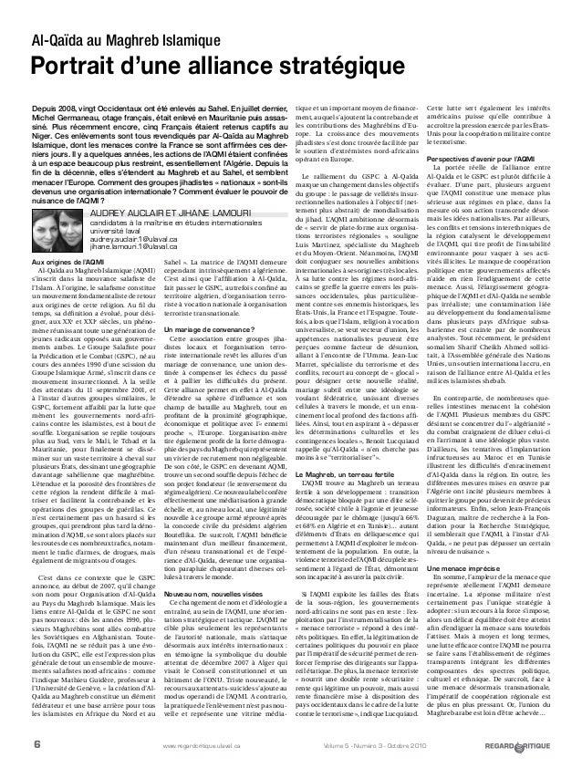 6 Volume 5 - Numéro 3 - Octobre 2010www.regardcritique.ulaval.ca Al-Qaïda au Maghreb Islamique Portrait d'une alliance str...