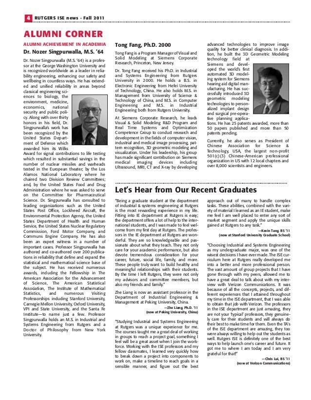 4 RUTGERS ISE news • Fall 2011 ALUMNI CORNER Dr. Nozer Singpurwalla, M.S. '64 Dr. Nozer Singpurwalla (M.S. '64) is a profe...