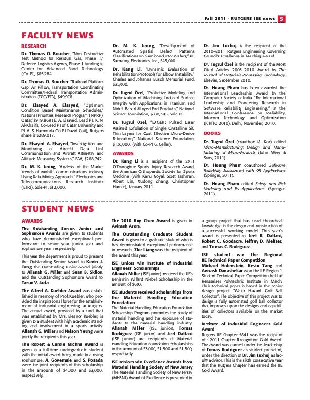 Fall 2011 • RUTGERS ISE news 5 AWARDS The Outstanding Senior, Junior and Sophomore Awards are given to students who have d...