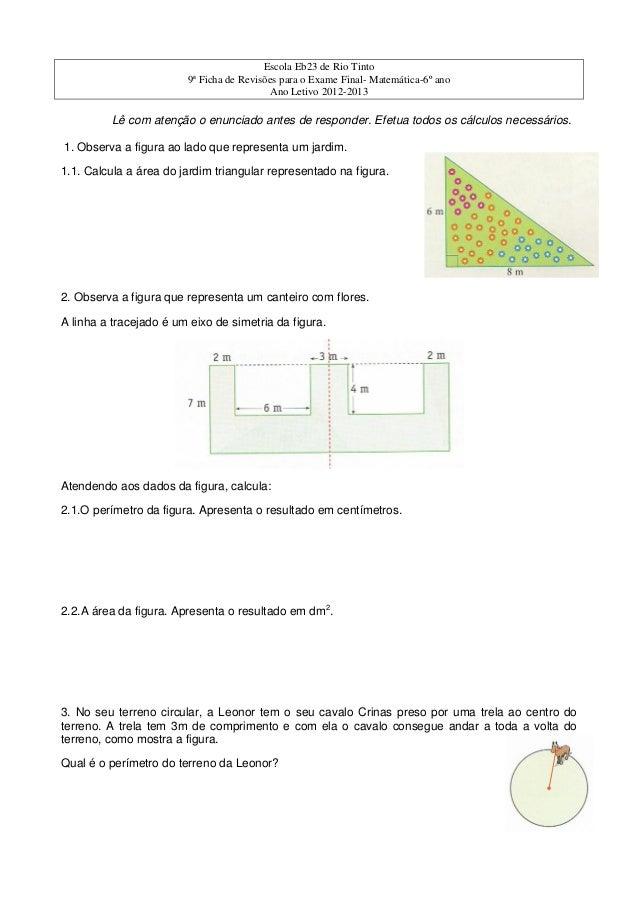 Escola Eb23 de Rio Tinto9ª Ficha de Revisões para o Exame Final- Matemática-6º anoAno Letivo 2012-2013Lê com atenção o enu...