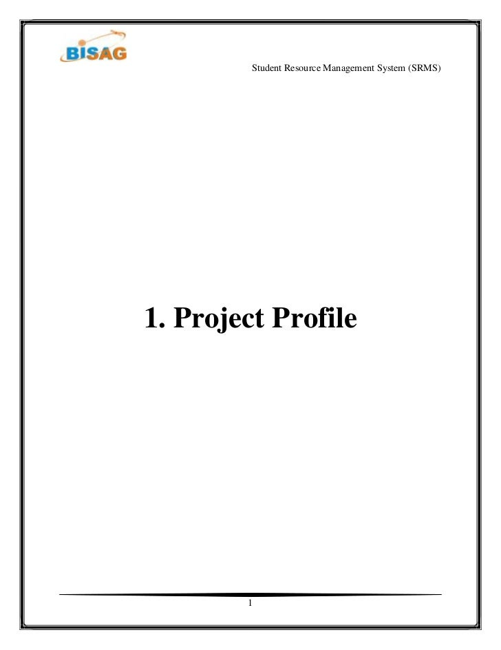 Student Resource Management System (SRMS)1. Project Profile        1