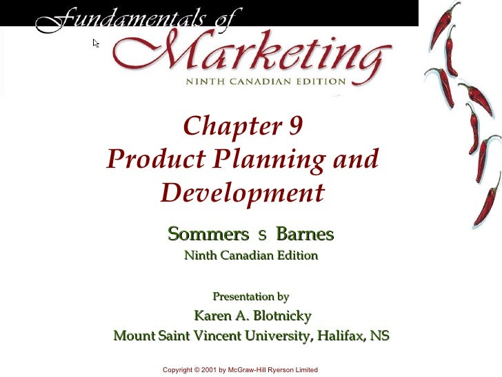 Chapter 9Product Planning and    Development        Sommers                    S     Barnes             Ninth Canadian Edi...