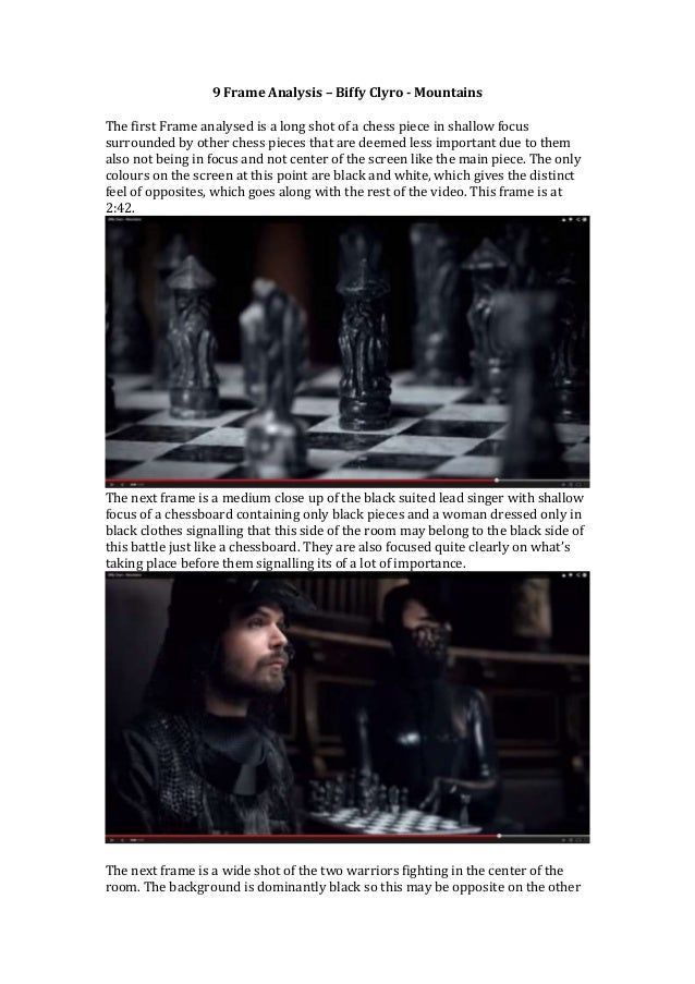 9 Frame Analysis – Biffy Clyro - Mountains  The first Frame analysed is a long shot of a chess piece in shallow focus  sur...