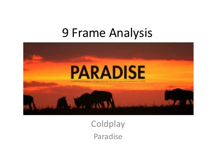paradise by coldplay song analysis Such a rush analysis  song including predictions for ahfod anyone else want to waste time with me  contrary to some other coldplay hits (paradise, magic,.
