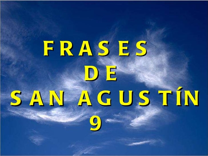 Frases De San Agustin 9