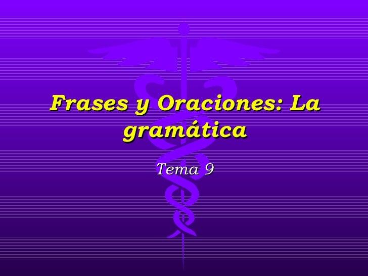 9 frases y oraciones, la gramática