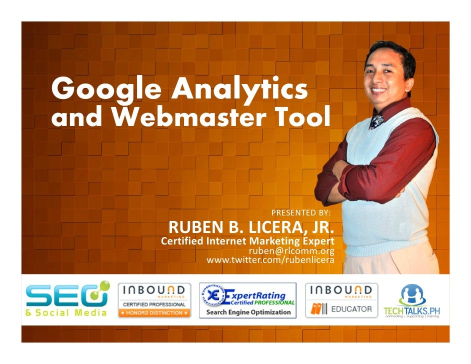 Google Analytics        and Webmaster Tool         EVENT ORGANIZED BY                                                    P...
