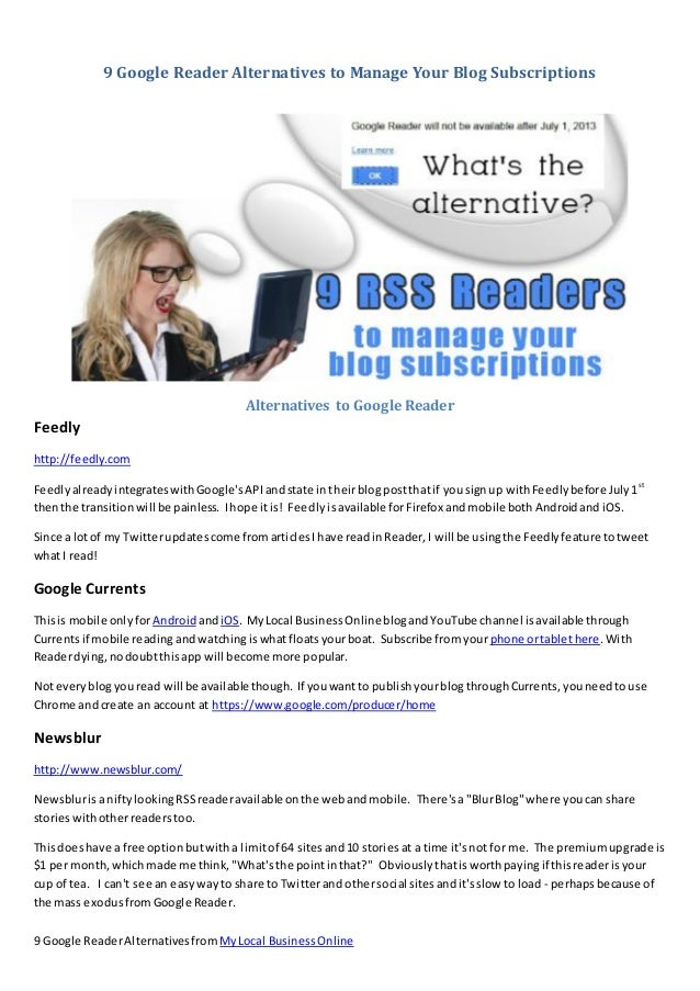 9 Google Reader Alternatives to Manage Your Blog Subscriptions                                         Alternatives to Goo...