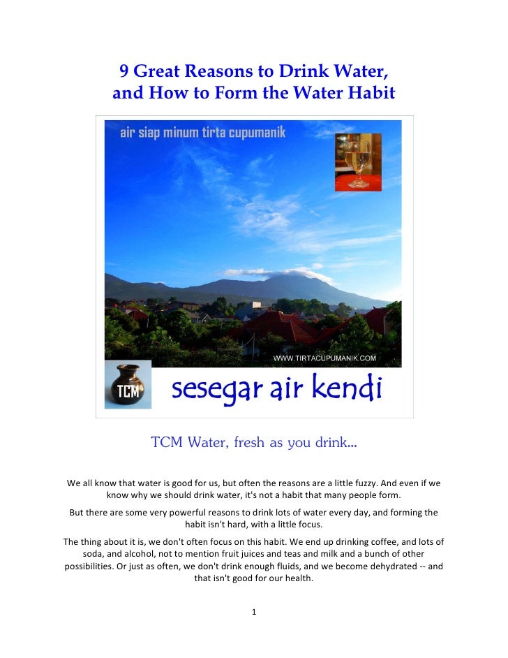 9 Great Reasons to Drink Water,            and How to Form the Water Habit                      TCM Water, fresh as you dr...
