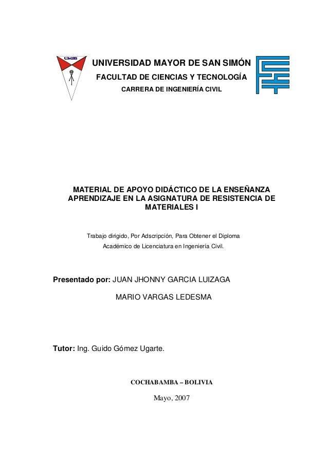 UNIVERSIDAD MAYOR DE SAN SIMÓN FACULTAD DE CIENCIAS Y TECNOLOGÍA CARRERA DE INGENIERÍA CIVIL MATERIAL DE APOYO DIDÁCTICO D...