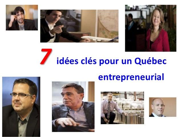 7 idées clés pour un Québec            entrepreneurial