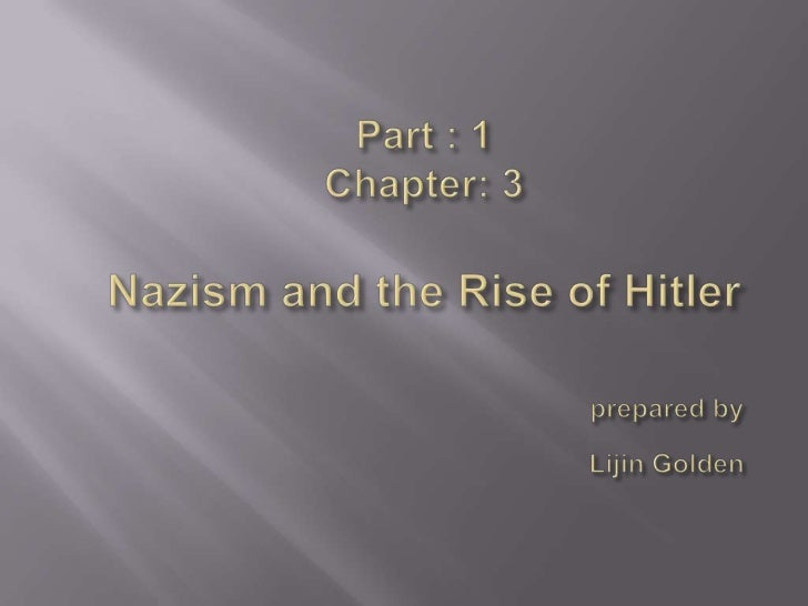    What is Nazism?   Weimar Republic   The First World War (1914 to 1918)   The Period in between 1st & 2nd World War...