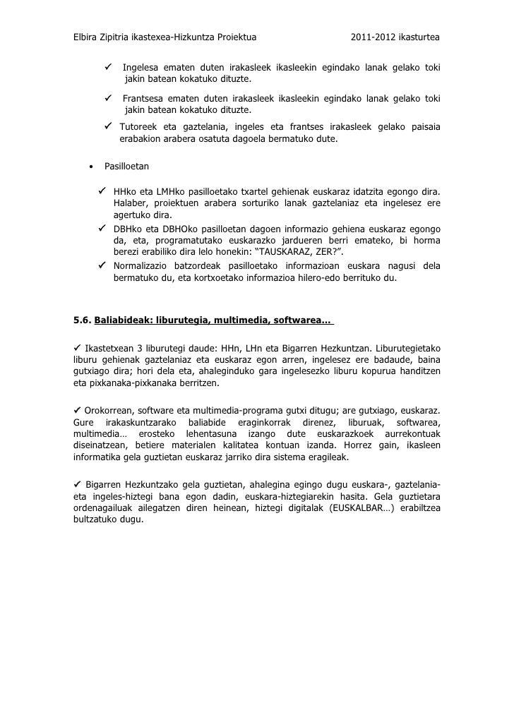 Elbira Zipitria ikastexea-Hizkuntza Proiektua                  2011-2012 ikasturteaIngelesa ematen duten irakasleek i...