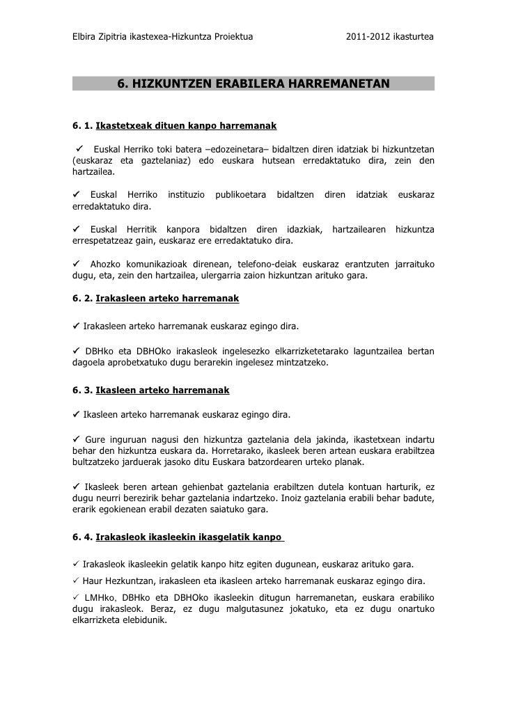 Elbira Zipitria ikastexea-Hizkuntza Proiektua                          2011-2012 ikasturtea           6. HIZKUNTZEN ERABIL...