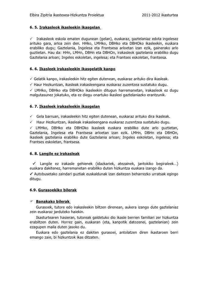 Elbira Zipitria ikastexea-Hizkuntza Proiektua                      2011-2012 ikasturtea6. 5. Irakasleok ikasleekin ikasgel...
