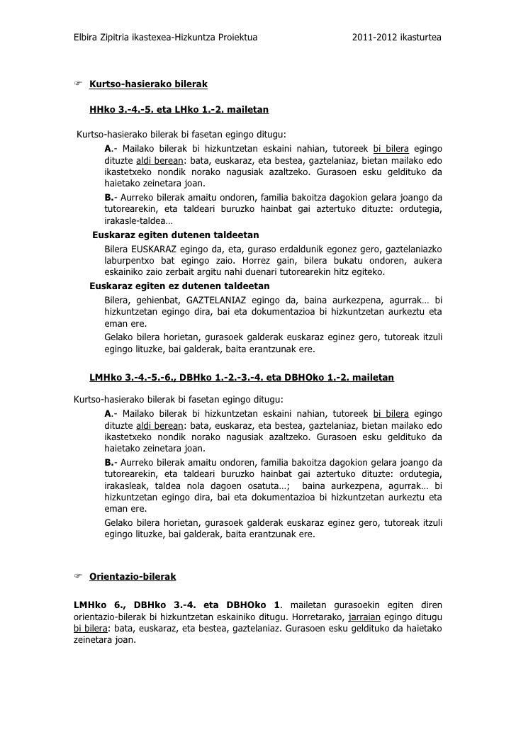 Elbira Zipitria ikastexea-Hizkuntza Proiektua                     2011-2012 ikasturtea Kurtso-hasierako bilerak   HHko 3....