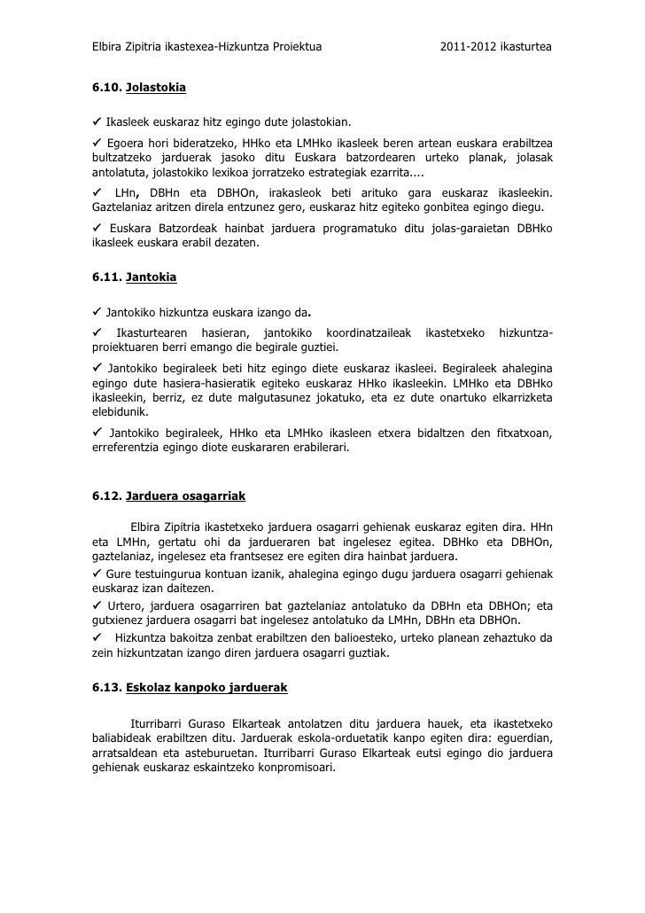 Elbira Zipitria ikastexea-Hizkuntza Proiektua                     2011-2012 ikasturtea6.10. Jolastokia Ikasleek euskaraz ...