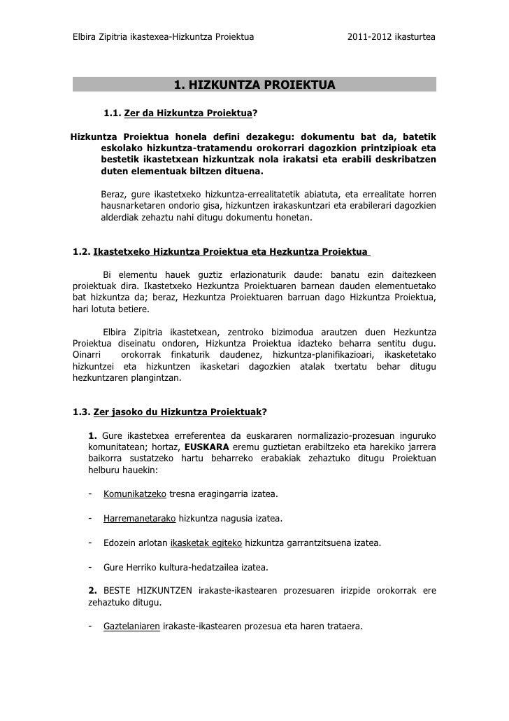 Elbira Zipitria ikastexea-Hizkuntza Proiektua                     2011-2012 ikasturtea                         1. HIZKUNTZ...