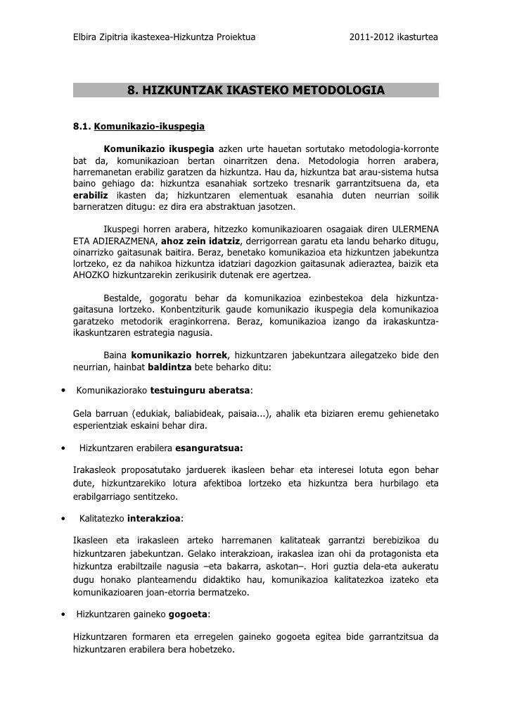 Elbira Zipitria ikastexea-Hizkuntza Proiektua                    2011-2012 ikasturtea                 8. HIZKUNTZAK IKASTE...