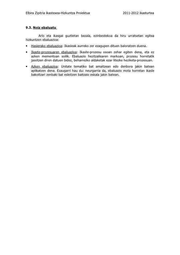 Elbira Zipitria ikastexea-Hizkuntza Proiektua                    2011-2012 ikasturtea9.3. Noiz ebaluatu        Arlo eta ik...
