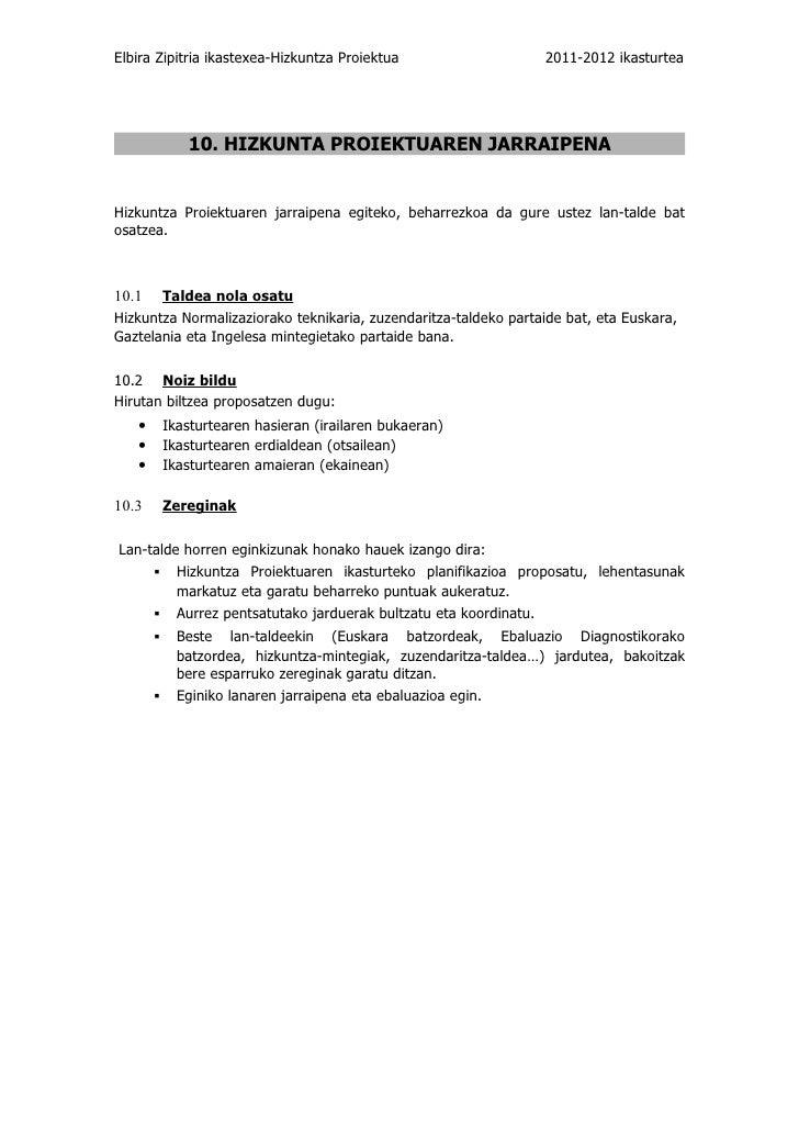 Elbira Zipitria ikastexea-Hizkuntza Proiektua                    2011-2012 ikasturtea            10. HIZKUNTA PROIEKTUAREN...