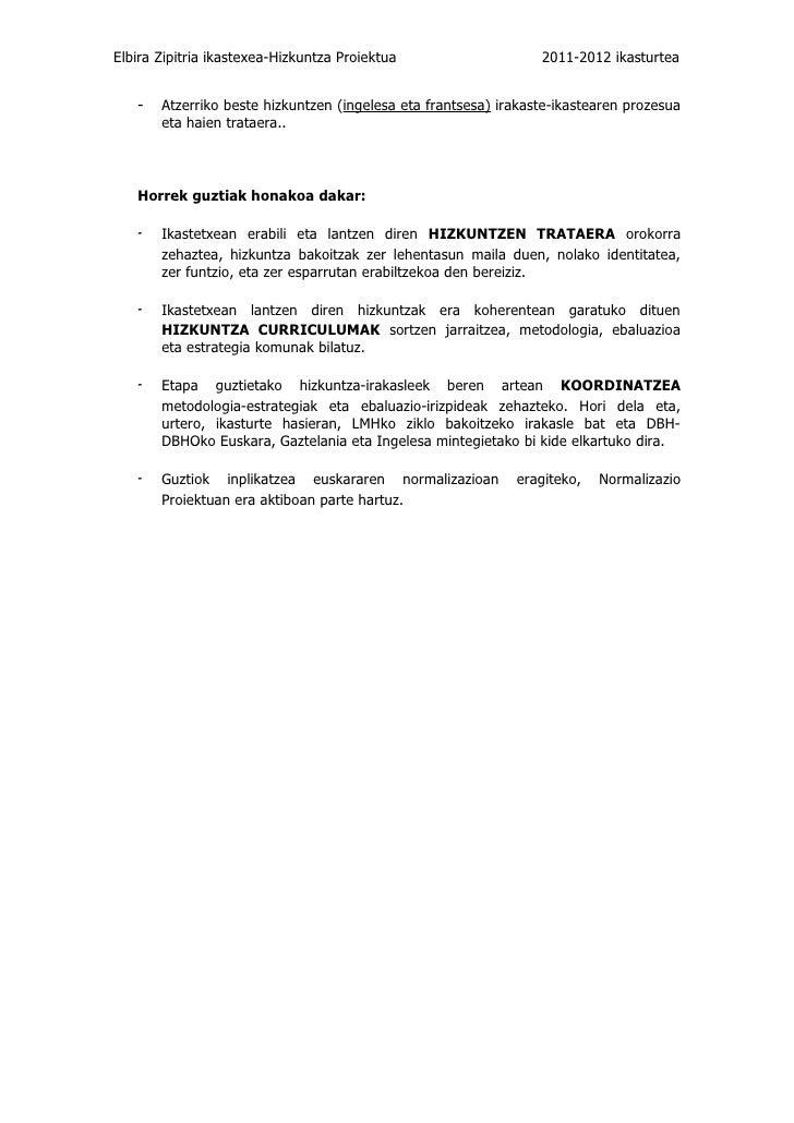 Elbira Zipitria ikastexea-Hizkuntza Proiektua                    2011-2012 ikasturtea   -   Atzerriko beste hizkuntzen (in...