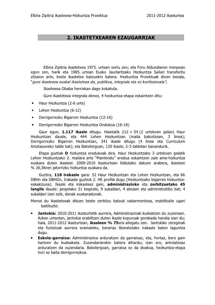 Elbira Zipitria ikastexea-Hizkuntza Proiektua                    2011-2012 ikasturtea                     2. IKASTETXEAREN...