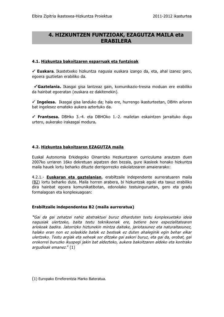Elbira Zipitria ikastexea-Hizkuntza Proiektua                     2011-2012 ikasturtea         4. HIZKUNTZEN FUNTZIOAK, EZ...