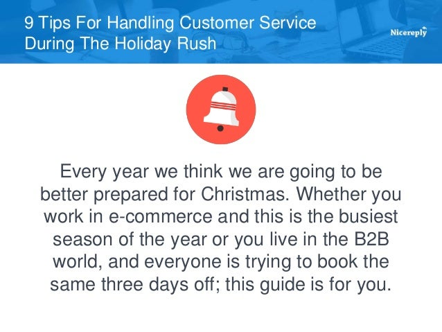 Rush Repair Service : Tips for handling customer service during the holiday rush