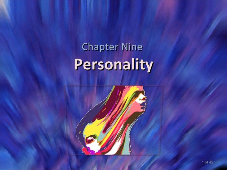 Chapter NinePersonality                1 of 42