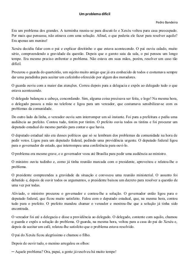 Um problema difícilPedro BandeiraEra um problema dos grandes. A turminha reuniu-se para discuti-lo e Xexéu voltou para c...