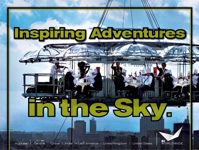 Inspiring Adventures  in the Sky. Australia | Canada | China | India | Latin America | United Kingdom | United States