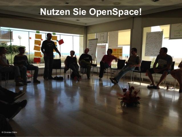 Nutzen Sie OpenSpace!  © Christian Dähn
