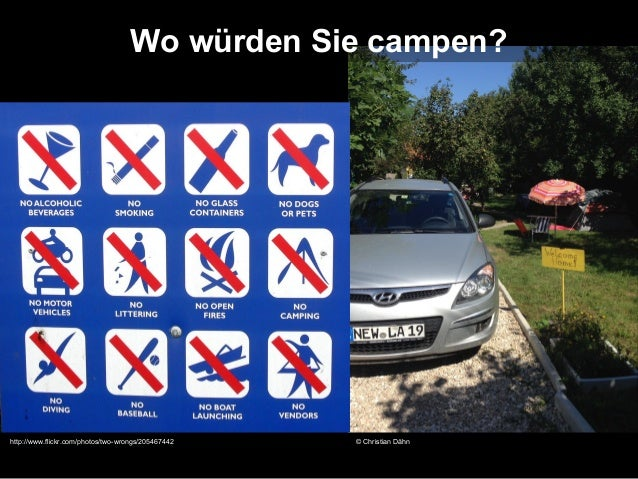 Wo würden Sie campen?  http://www.flickr.com/photos/two-wrongs/205467442  © Christian Dähn