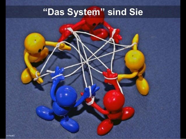 """""""Das System"""" sind Sie  © Pixelio"""