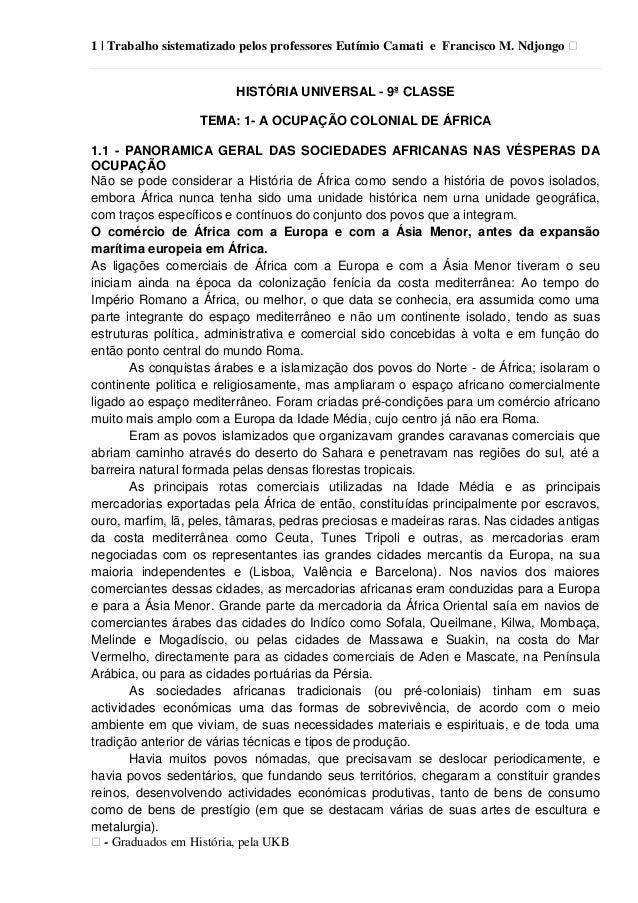 1   Trabalho sistematizado pelos professores Eutímio Camati e Francisco M. Ndjongo ᴥ ᴥ- Graduados em História, pela UKB HI...