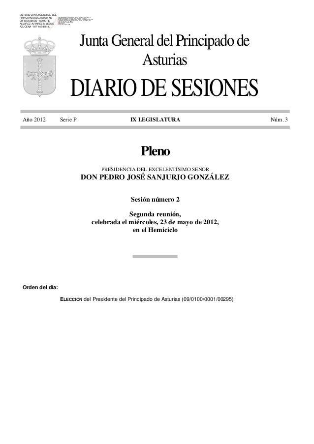 ENTIDAD JUNTA GENERAL DEL PRINCIPADO DE ASTURIAS CIF S8300003D - NOMBRE ALVAREZ ALVAREZ M JESUS AZUCENA - NIF 10548141L  F...