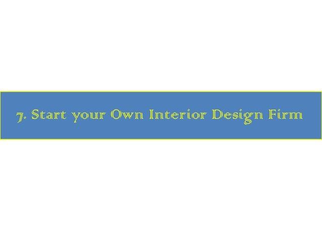 Start Your Own Interior Design Firm