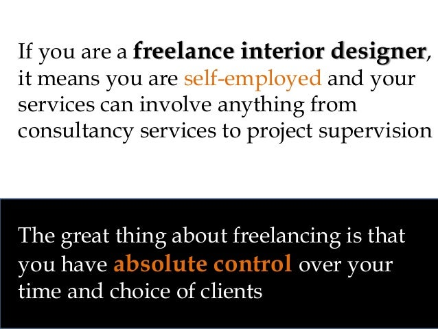 Freelancing 8 If You Are A Freelance Interior Designer