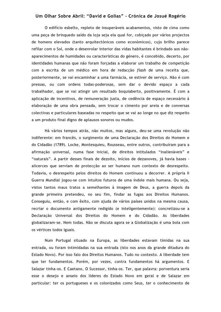 """Um Olhar Sobre Abril: """"David e Golias"""" - Crónica de Josué Rogério         O edifício esbelto, repleto de insuperáveis acab..."""