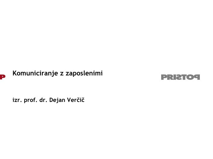 Komuniciranje z zaposlenimi izr. prof. dr. Dejan Verčič