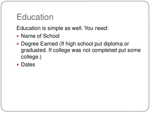 Education Education ...  How To Put Education On Resume