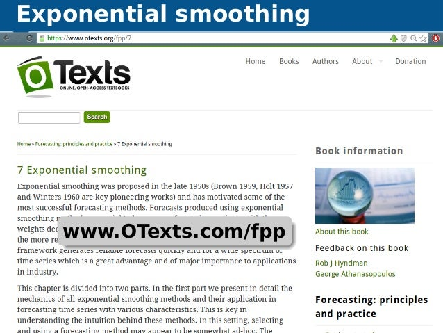 Exponential smoothing Automatic time series forecasting Exponential smoothing 43 www.OTexts.com/fpp
