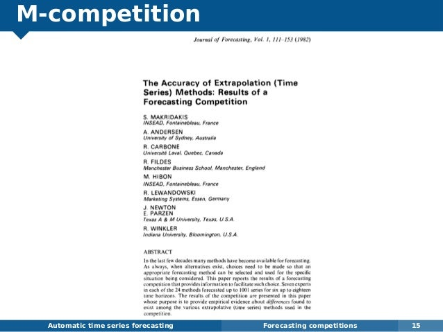 M-competition Automatic time series forecasting Forecasting competitions 15