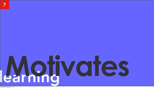 learningMotivates 7 Wednesday, November 11, 15