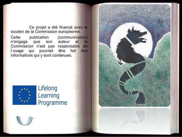 Ce projet a été financé avec le soutien de la Commission européenne. Cette publication (communication) n'engage que son au...